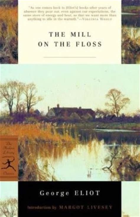 Essays On Mill On The Floss by Prose Review Quot The Mill On The Floss Quot By George Eliot