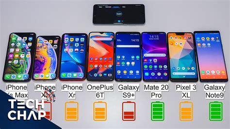 oneplus 6t vs mate 20 pro vs note9 vs pixel 3 xl vs iphone xs xr battery test the tech chap