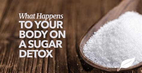What To Expect While Detoxing From by Sugar Detox What Happens To Your When You Quit Sugar
