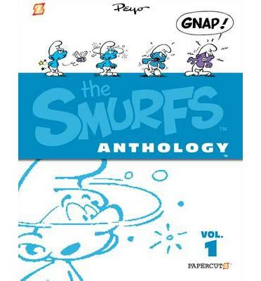 about anthology ink anthologies volume 1 books the smurfs anthology volume 1 peyo 9781597074179