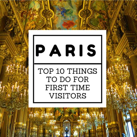 top 10 things a should be able to top 10 things to do in for time visitors