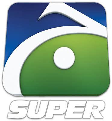 watch geo super tv live streaming online free pakistan
