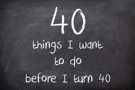 Dear 40 Things You Need To Before You Go 40 things i want to do before i turn 40 elizabeth s kitchen diary