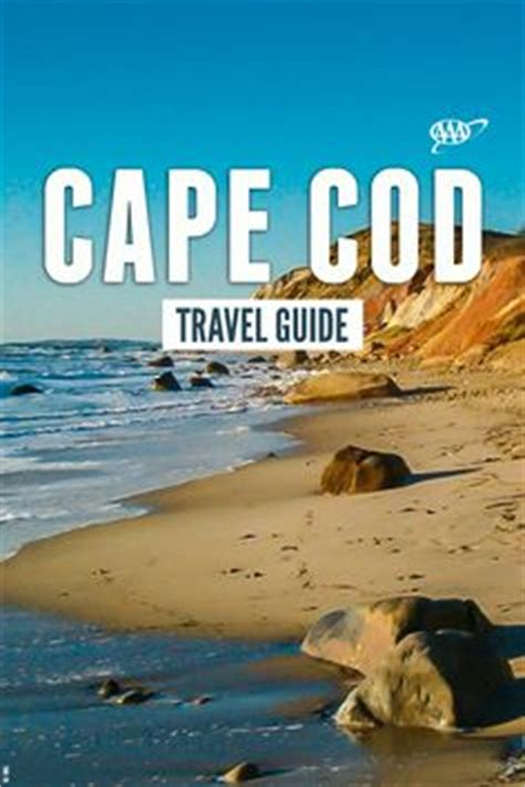 cape cod travel guide 1000 ideas about cape cod on cape cod ma