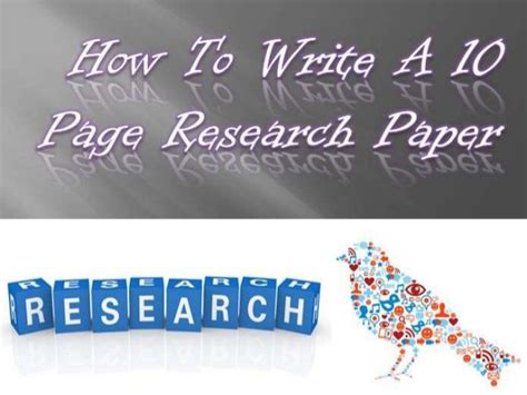 how to write a 10 page research paper how to write a 10 page research paper