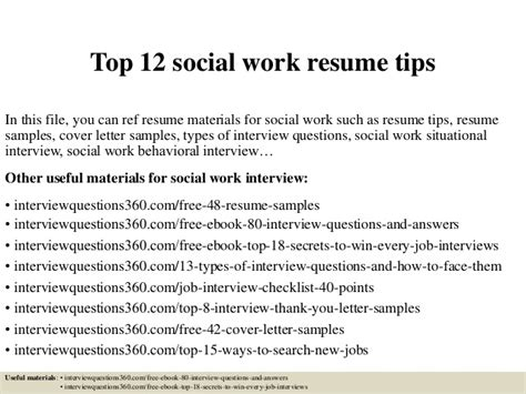 social worker resumes sles top 12 social work resume tips