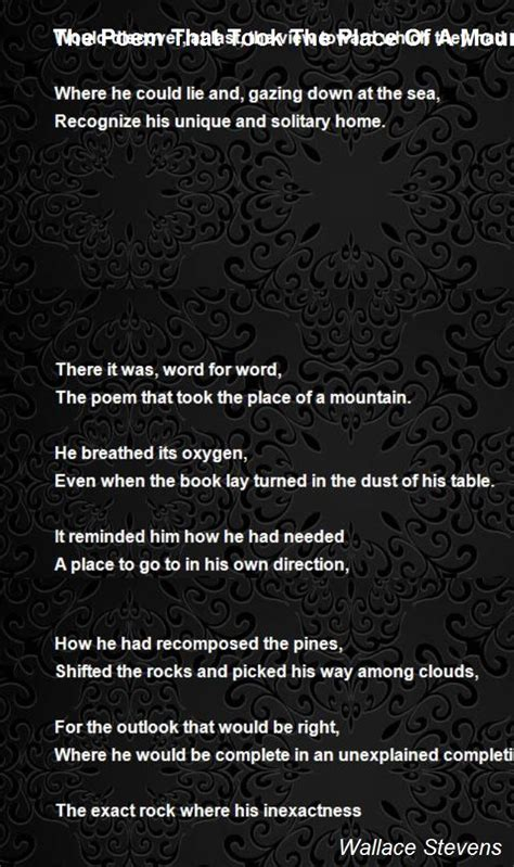 Poems About A Place The Poem That Took The Place Of A Mountain Poem By Wallace Poem