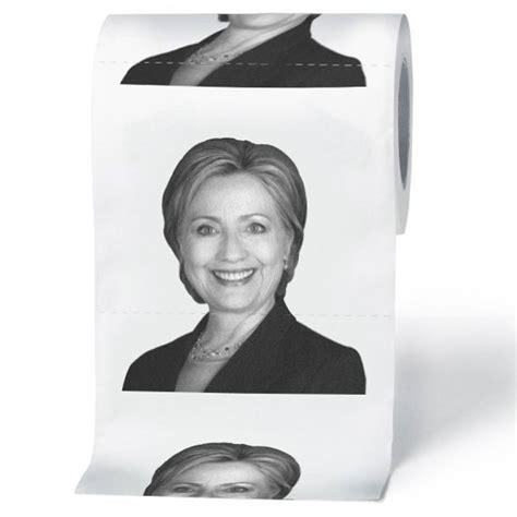 clinton bathrooms stupid com hillary clinton toilet paper