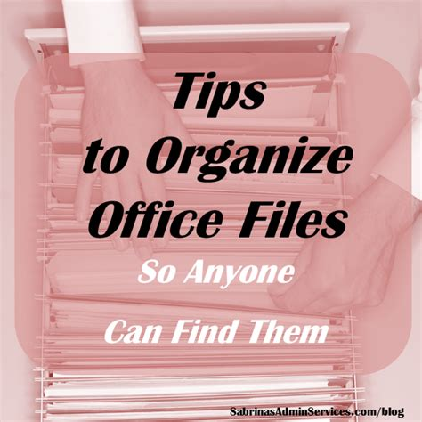 tips to organize office files