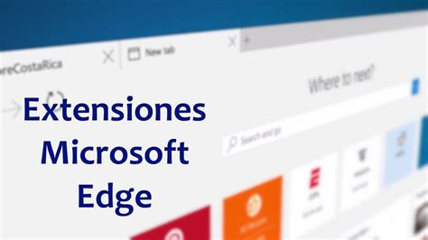 windows 10 microsoft edge tutorial tutorial instalar extensiones microsoft edge windows 10