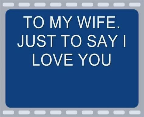 Love Quotes Wife by My Wife I Love You Quotes Quotesgram