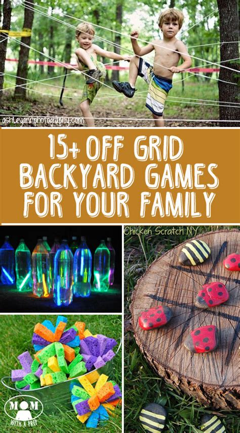 backyard family games 10 off grid backyard games for your family mom with a prep