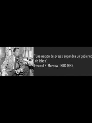 pinned by miguel angel pou edward r murrow quotes quotesgram