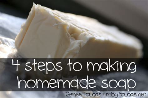 4 steps to making homemade soap renee tougas
