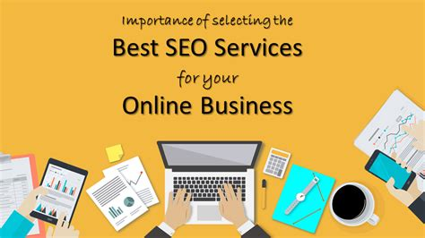 Best Seo Services by Importance Of The Best Seo Services For Your Business