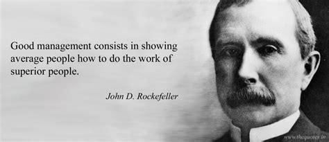 d rockefeller quotes 10 inspiring d rockefeller quotes on business