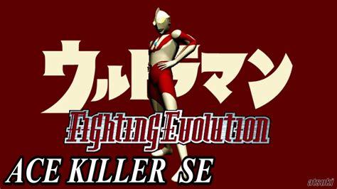 ace killer ultraman fe1 ace killer se