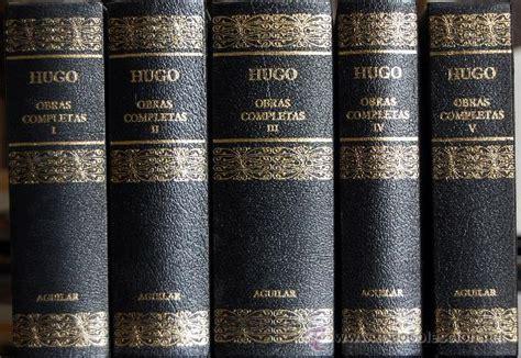 obras de vctor hugo b010qhh9hs victor hugo obras completas aguilar 5 vol 250 me comprar libros cl 225 sicos en todocoleccion