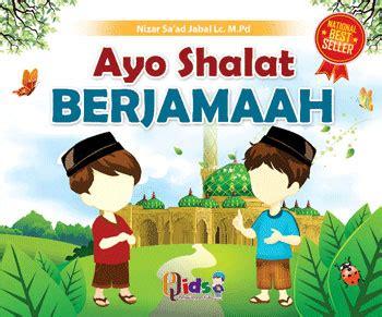 Buku Serial Anak Inilah Tata Cara Shalat Pustaka 70i1 buku anak serial ibadah 1 set 9 jilid toko muslim title