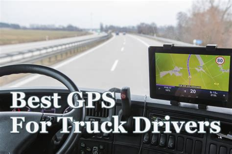 best truck driver best gps for truck drivers in 2018 reviews comparisons