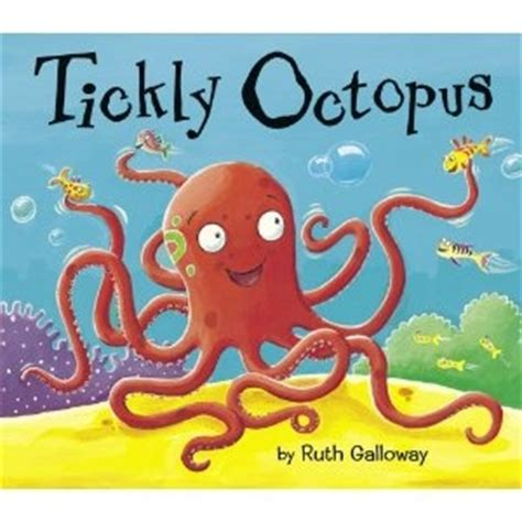 """tickly octopus"" ocean children's book by ruth galloway"