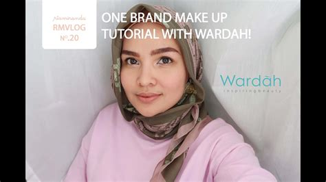 tutorial make up produk wardah rmvlog no 20 one brand make up tutorial with wardah
