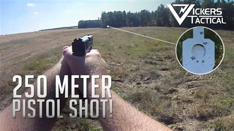300 feet to meters 250 meter shot with a pistol youtube