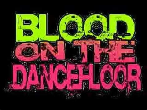 the song called blood on the floor blood on the floor also called botdf is an