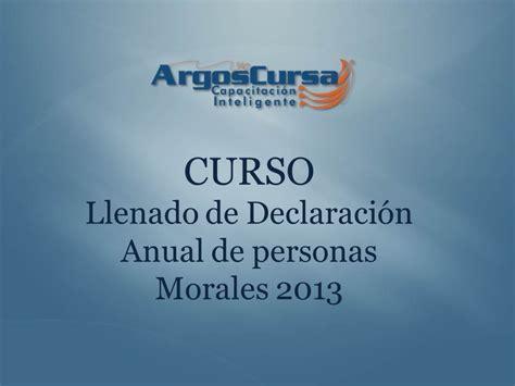 manual de llenado de declaracion anual personas morales 2016 llenado de declaraci 243 n anual de personas morales 2013