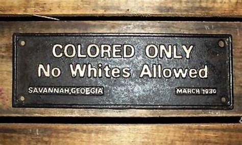 colored only no whites allowed only hs assembly outrages white