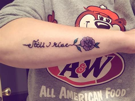 forearm sayings still i rise 25 best ideas about still i rise on