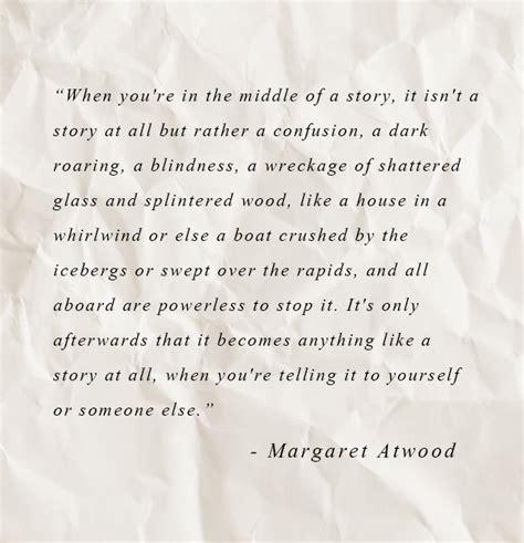 Margaret Atwood Essay by Writing Quote Margaret Atwood Ingrid Sundberg