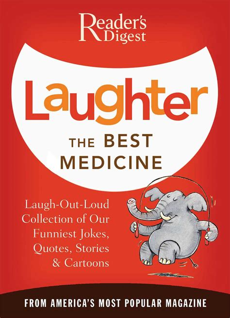 laughter really is the best medicine america s funniest jokes stories and laughter the best medicine book by editors of reader s
