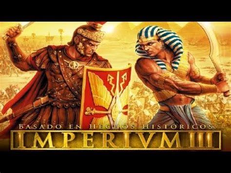 grandes batallas de la descargar imperium 3 las grandes batallas de roma full iso espa 209 ol youtube
