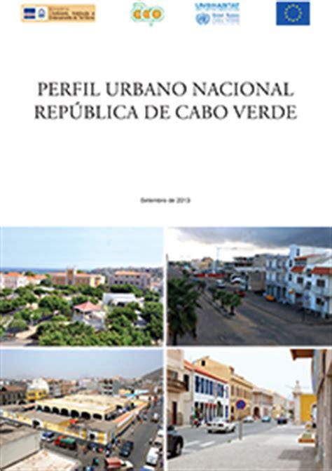 republica de cabo verde rep 250 blica de cabo verde perfil urbano nacional de cabo verde