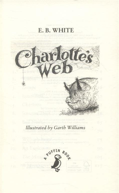 charlottes web a puffin 0141354828 charlotte s web by white e b 9780141354828 brownsbfs