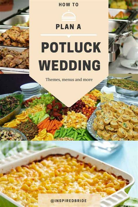 wedding meal ideas how to plan a potluck wedding inspired