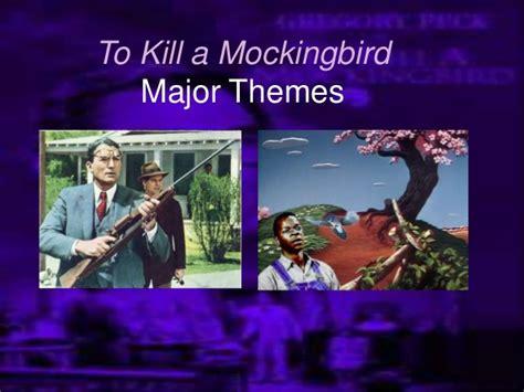to kill a mockingbird major themes to kill a mockingbird final exam review