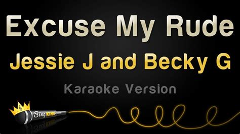 jessie j karaoke jessie j and becky g excuse my rude karaoke version