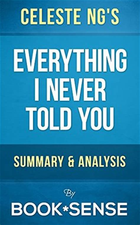everything you wanted to but were never told books everything i never told you a novel by celeste ng