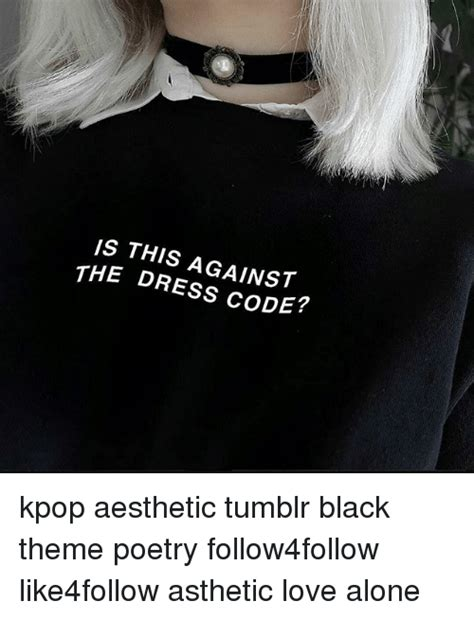 kpop themes code is this against the dress code kpop aesthetic tumblr