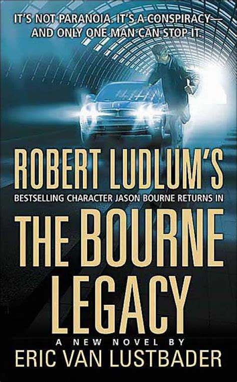 legacy books the bourne legacy novel