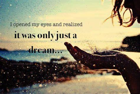 Just A Dream Quotes Tumblr