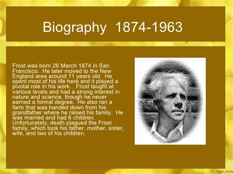biography robert frost robert frost lessons through everyday life
