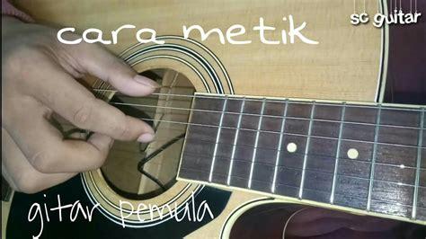 tutorial gitar merindukanmu cara memetik gitar youtube
