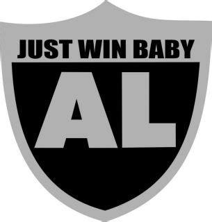 al davis just win baby shirt al davis tribute oakland raiders t shirt just win baby on