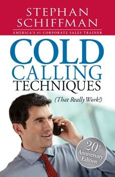 Increasing Sales Stephan Schiffman cold calling techniques ebook by stephan schiffman official publisher page simon schuster