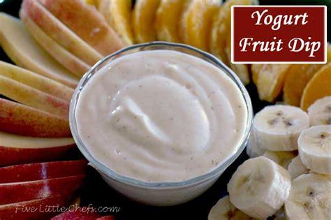yogurt fruit dip five little chefs