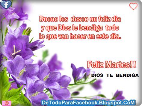 imagenes lindas de feliz martes imagenes bonitas para muro de facebook feliz martes