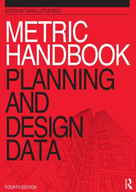 metric handbook planning and design data 4th edition